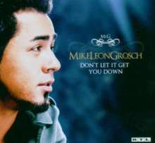 Mike Leon Grosch (DSDS): Don't Let It Get You Down, Maxi-CD