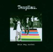 TempEau: Kein Weg zurück, CD