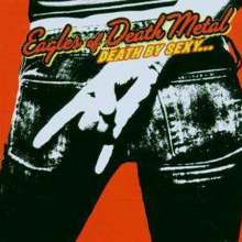 Eagles Of Death Metal: Death By Sexy, CD