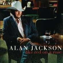 Alan Jackson: Like Red On A Rose, CD