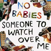No Babies: Someone To Watch Over Me, LP