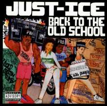 Just-Ice: Back To The Old School, CD