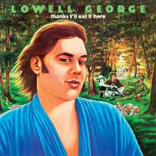 Lowell George: Thanks I'll Eat It Here (180g), LP
