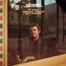 Gordon Lightfoot: If You Could Read My Mind (180g), LP