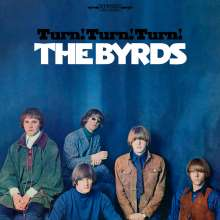 The Byrds: Turn! Turn! Turn! (remastered) (180g), LP