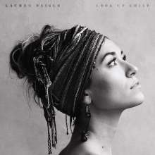 Lauren Daigle: Look Up Child, CD