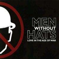 Men Without Hats: Love In The Age Of War, CD