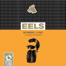 Eels: Hombre Lobo - 12 Songs Of Desire (Limited-Edition), LP