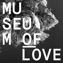 Museum Of Love: Museum Of Love, LP