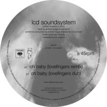 """LCD Soundstystem: Oh Baby (Lovefingers Remixes), Single 12"""""""