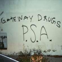 Gateway Drugs: P.S.A., CD