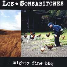 Los Sonsabitches: Mighty Fine Bbq, CD