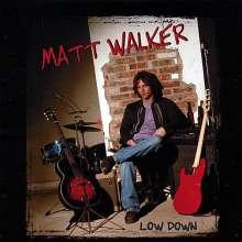 Matt Walker: Low Down, CD