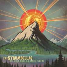 The Strumbellas: We Still Move On Dance Floors (180g) (Orange Vinyl), LP