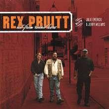 Rex Pruitt: Not From 'Round Here, CD