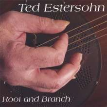 Ted Estersohn: Root & Branch, CD
