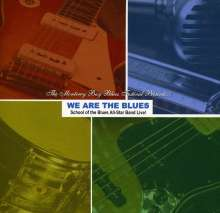 School Of The Blues All-Star: We Are The Blues-School Of The, CD