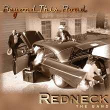 Redneck: Beyond This Road, CD
