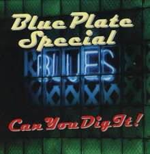 Blue Plate Special: Can You Dig It, CD