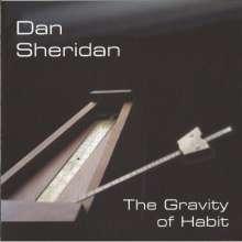 Dan Sheridan: Gravity Of Habit, CD