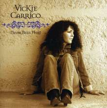 Vickie Carrico: Never Been Hurt, CD