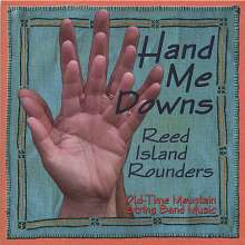 Reed Island Rounders: Hand Me Downs, CD