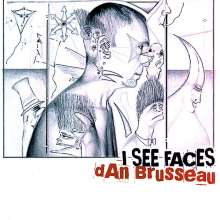 Dan Brusseau: I See Faces, CD