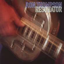 Ron Thompson: Resonator, CD