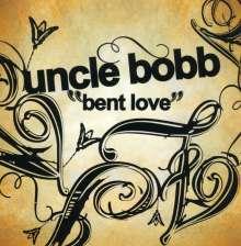 Uncle Bobb: Bent Love, CD