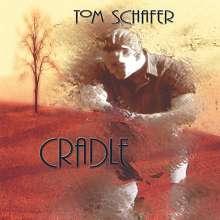 Tom Schafer: Cradle, CD