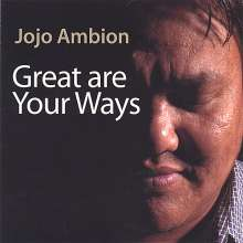 Jojo Ambion: Great Are Your Ways, CD