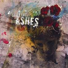 Aaron Hansel: Ashes, CD
