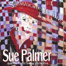 Sue Palmer: Sophisticated Ladies, CD