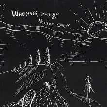 Hector Qirko: Wherever You Go, CD