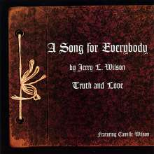 Jerry L. Wilson: Song For Everybody, CD