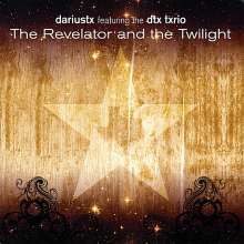 Dariustx: Revelator & The Twilight, CD