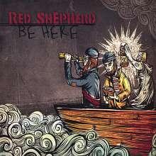 Red Shepherd: Be Here, CD
