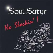 Soul Satyr: No Slackin'!, CD