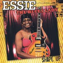 Essie The Blues Lady: Shape Up, CD