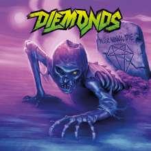 Diemonds: Never Wanna Die, CD