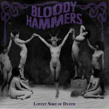 Bloody Hammers: Lovely Sort Of Death (Limited Edition), CD