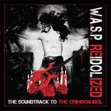 W.A.S.P.: Re-Idolized (The Soundtrack To The Crimson Idol), 2 CDs, 1 DVD und 1 Blu-ray Disc