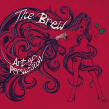 The Brew (UK): Art Of Persuasion (Limited-Edition), LP