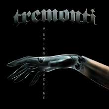 Tremonti: A Dying Machine (Limited-Edition), 2 LPs