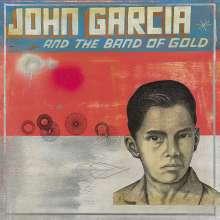 John Garcia: John Gacria And The Band Of Gold, CD