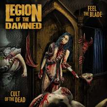 Legion Of The Damned: Feel The Blade / Cult Of The Dead, 2 CDs