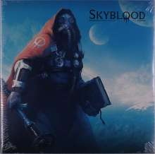 Skyblood: Skyblood (Limited Edition), LP