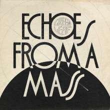 Greenleaf: Echos From A Mass, CD