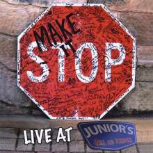 Make It Stop: Live At Junior's, CD