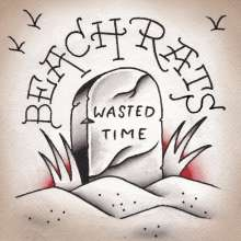 Beach Rats: Wasted Time EP (Brown Vinyl), Single 7""